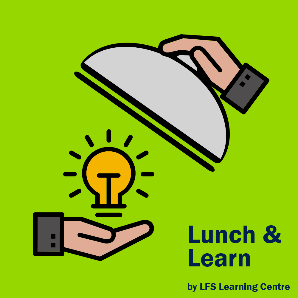 LFS Learning Centre Lunch & Learn banner